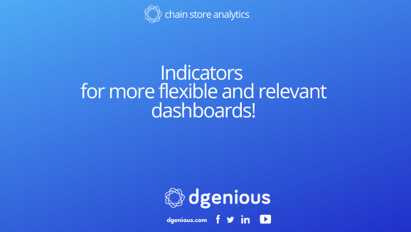 Indicators for more flexible and relevant dashboards!